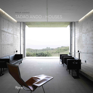 Tadao Ando Houses by Philip Jodidio